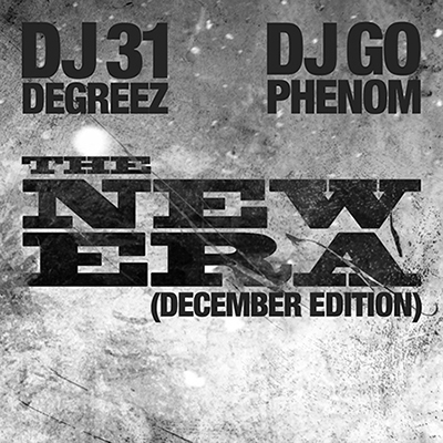 DJ-Go-Phenom-DJ-31-Degreez-The-New-Era-December-Edition-Front